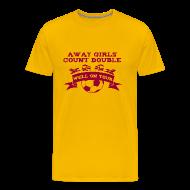 T-Shirts ~ Men's Premium T-Shirt ~ Away Girls Count Double