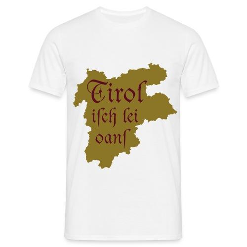 Tirol isch lei onas - Männer T-Shirt