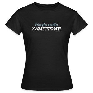 Chocolate Kampfpony T-Shirts - Frauen T-Shirt