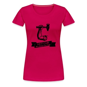 Break Your Legs - Women's Premium T-Shirt
