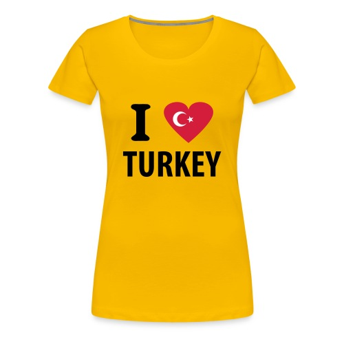 I love Turkey - Women's Premium T-Shirt