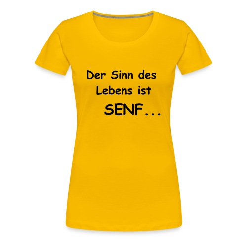 Motto-Shirt - Frauen Premium T-Shirt