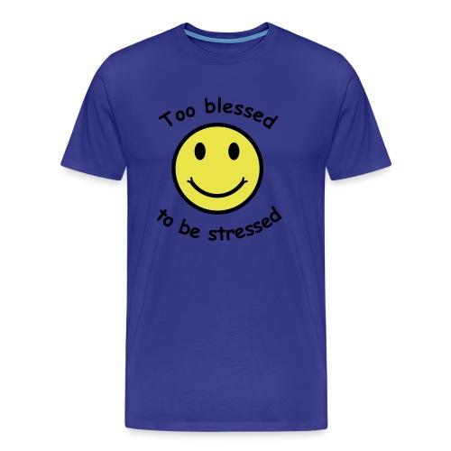 Zu gesegnet... - Männer Premium T-Shirt