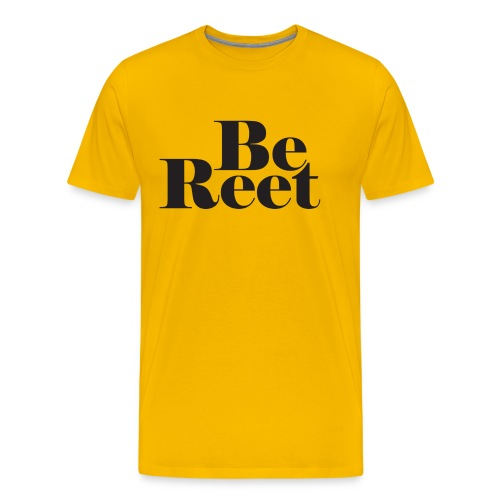 Be Reet - Men's Premium T-Shirt
