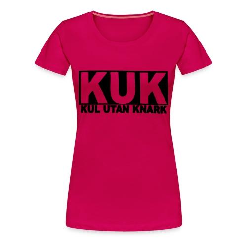 Kul utan knark ladies - Premium-T-shirt dam