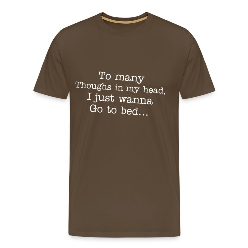 Go to bed - Men's Premium T-Shirt