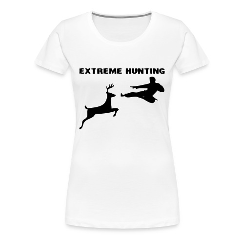 Extreme hunting ladies - Premium-T-shirt dam