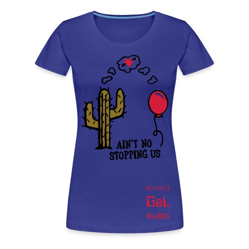 SCHool GaL $W@G - Women's Premium T-Shirt