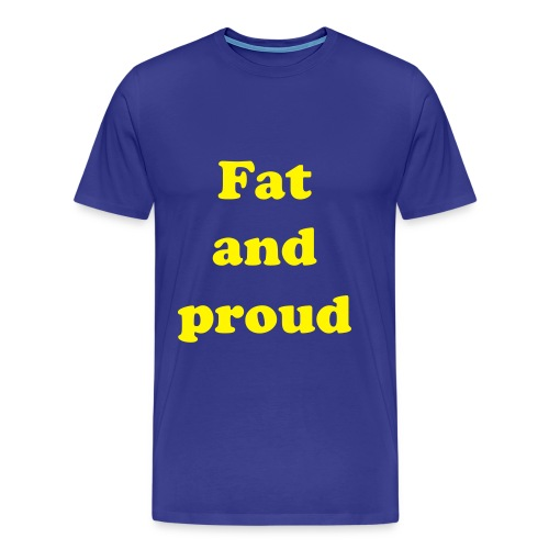 fat n proud blue - Men's Premium T-Shirt