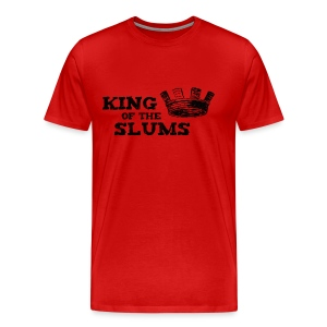King of the Slums - Men's Premium T-Shirt