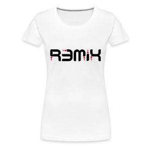 Remix - Women's Premium T-Shirt