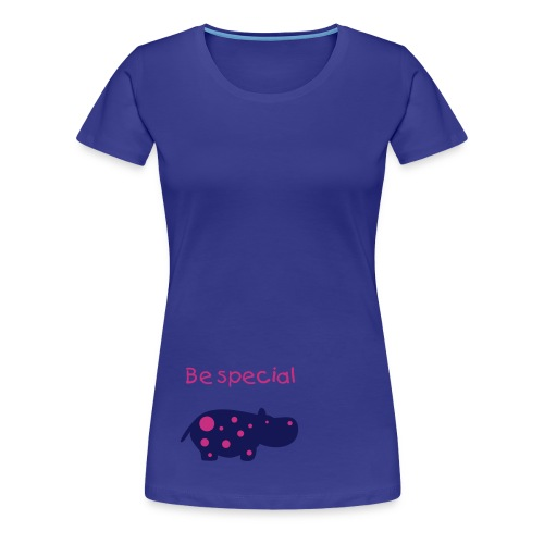 Be special - Frauen Premium T-Shirt