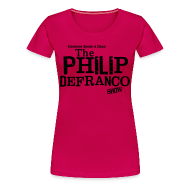 T-Shirts ~ Women's Premium T-Shirt ~ Philip DeFranco Show Shirt (Female) w/ black text