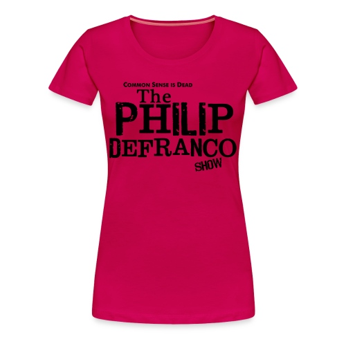 Philip DeFranco Show Shirt (Female) w/ black text - Women's Premium T-Shirt