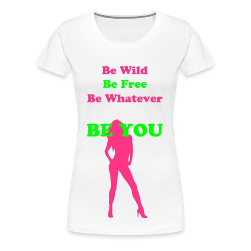 EleWear Be You - Women's Premium T-Shirt