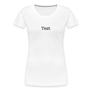Test 1 - Women's Premium T-Shirt