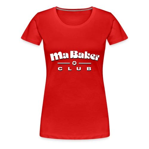 Ma Baker Girlieshirt - Frauen Premium T-Shirt