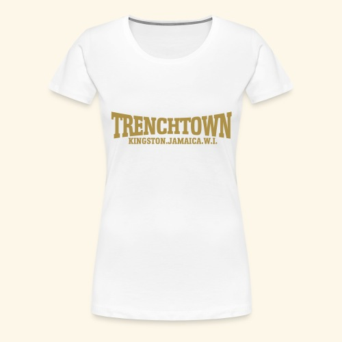 TRENCHTOWN OR - T-shirt Premium Femme