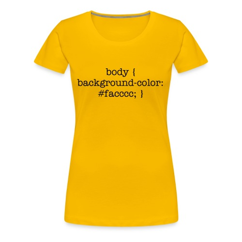 css_women_yellow_shirt - Women's Premium T-Shirt