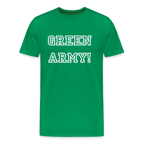 Green Army! Geddon Ya Janner! - Men's Premium T-Shirt