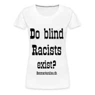 T-shirts ~ Dame premium T-shirt ~ racists_uk_W