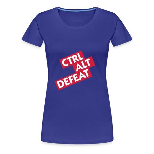 Womens Ctrl Alt Defeat Tshirt - Women's Premium T-Shirt