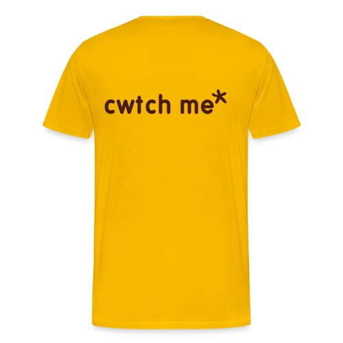 cwtch me mens rear print... also makes a great nightie - Men's Premium T-Shirt