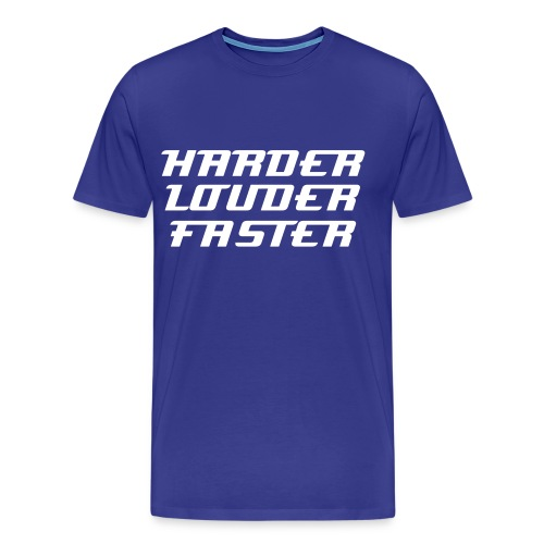 Harder Faster Louder - Mannen Premium T-shirt