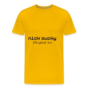 T-Shirt Nick Ducky I'm Your DJ - T-shirt Premium Homme
