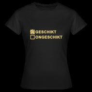 T-shirts ~ Vrouwen T-shirt ~ Geschikt - dames klassiek
