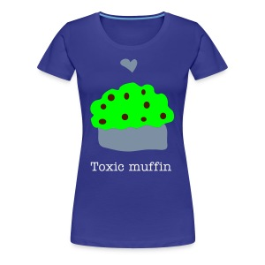 ''Toxic Muffin love'' Girlie t-shirt - Women's Premium T-Shirt
