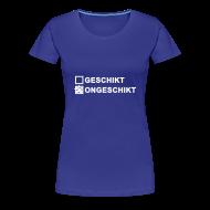 T-shirts ~ Vrouwen Premium T-shirt ~ Ongeschikt - dames klassiek