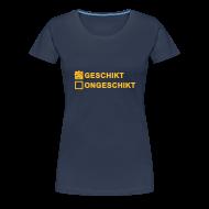T-shirts ~ Vrouwen Premium T-shirt ~ Geschikt - dames girlieshirt
