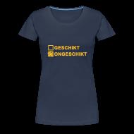 T-shirts ~ Vrouwen Premium T-shirt ~ Ongeschikt - dames girlieshirt