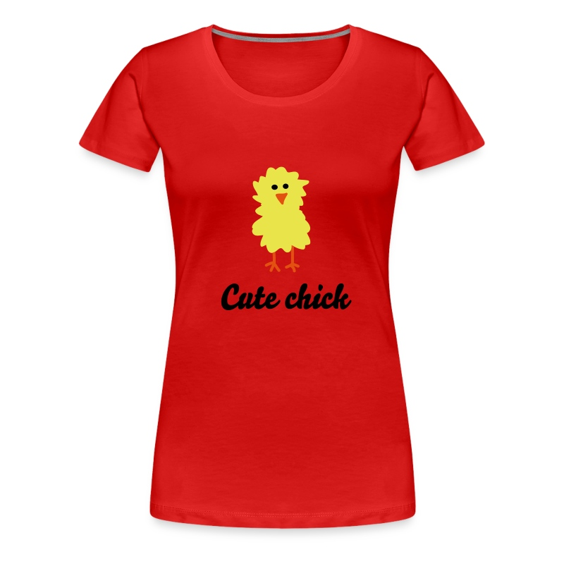 Cute Chick Tee Shirt - Women's Premium T-Shirt