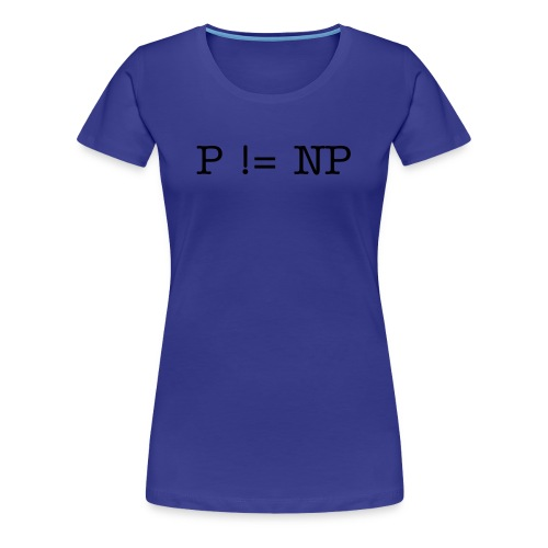 P NP Problem - Frauen Premium T-Shirt