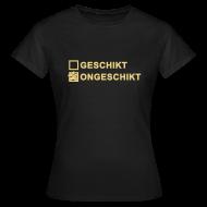 T-shirts ~ Vrouwen T-shirt ~ Ongeschikt - dames girlieshirt