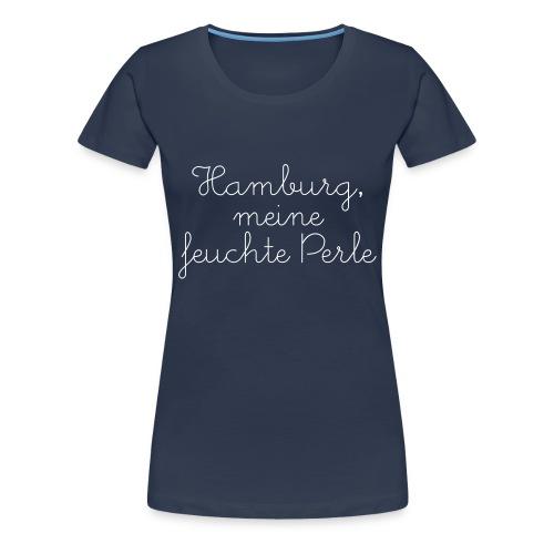"T-Shirt ""feuchte Perle"" marineblau - Frauen Premium T-Shirt"