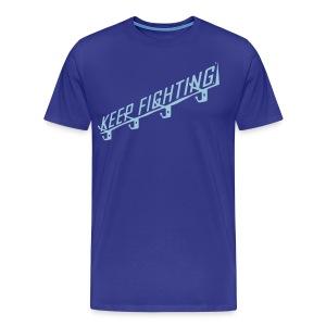 KEEP FIGHTING - DONS DRESSING ROOM SIGN - Men's Premium T-Shirt