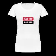 T-shirts ~ Vrouwen Premium T-shirt ~ Productnummer 11634390