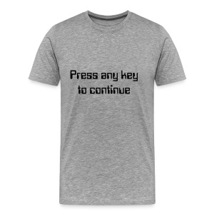 Press any key to continue - Mannen Premium T-shirt