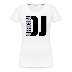 womens Official DJ t-shirt  - Women's Premium T-Shirt