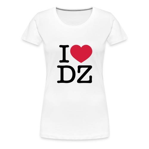 I Love DZ - T-shirt Premium Femme