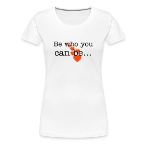 be who you can be hearts - Women's Premium T-Shirt