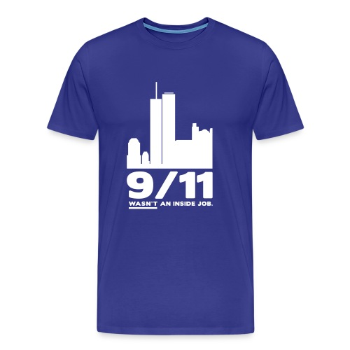 9/11 WASN'T AN INSIDE JOB - Männer Premium T-Shirt