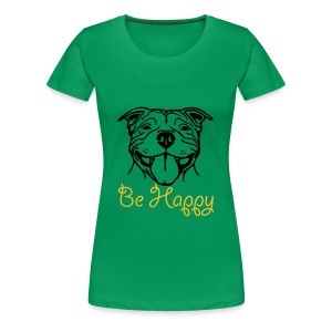 Womens Staffy Smile 'Be Happy' T-Shirt - Women's Premium T-Shirt