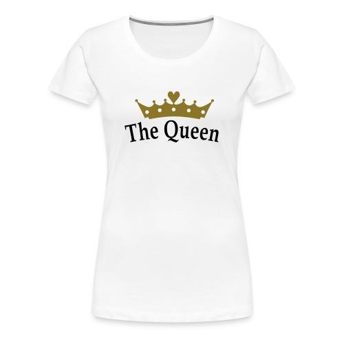 THE QUEEN - T-shirt Premium Femme