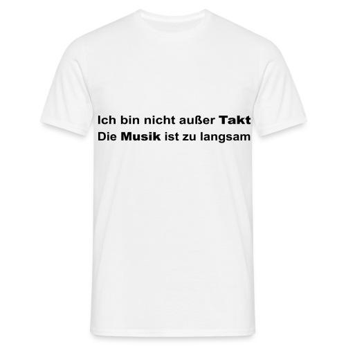 Trainingsshirt für den taktlosen Herrn - Männer T-Shirt