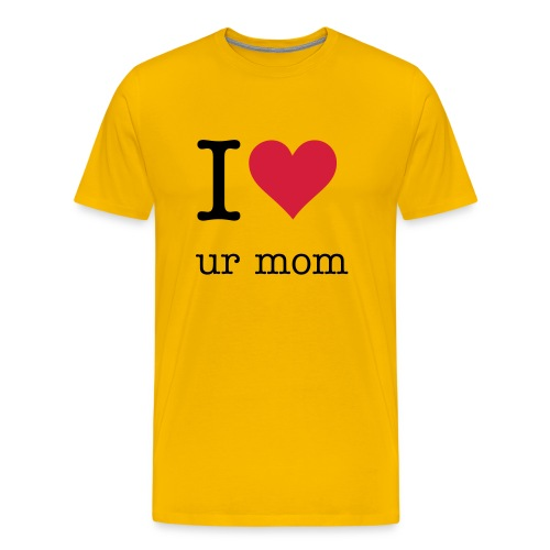 i (L) ur mom shirt  - Men's Premium T-Shirt