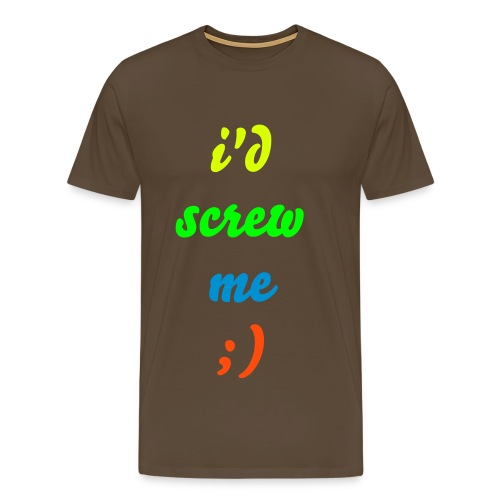 i'd screw me, multi couler'd - Men's Premium T-Shirt